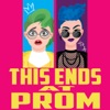 This Ends at Prom artwork