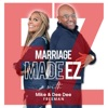 Marriage Made EZ with Mike & Dee Dee Freeman artwork