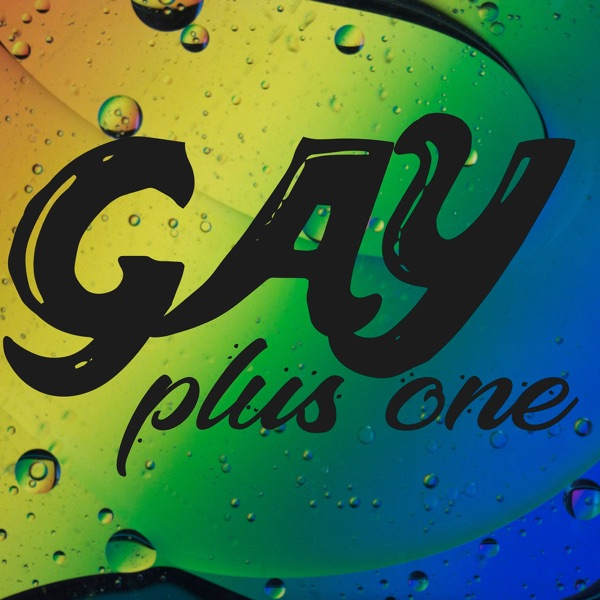 Gay Plus One