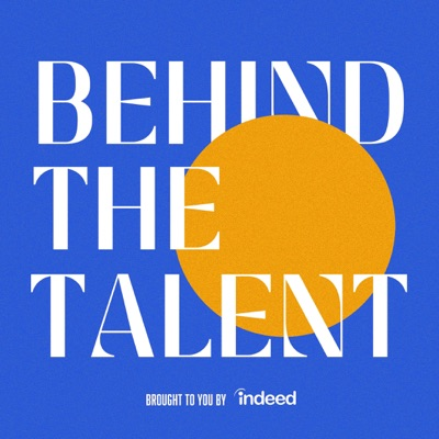 Behind the Talent - Indeed:Behind the Talent - Indeed