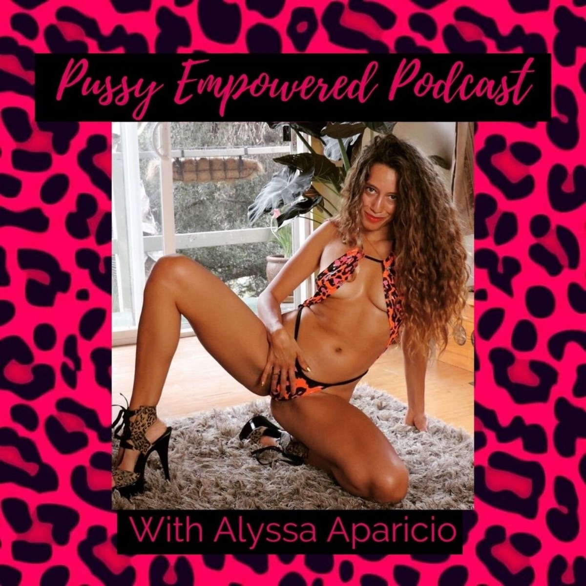 Pussy Empowered Podcast