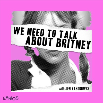 We Need to Talk About Britney:Earios