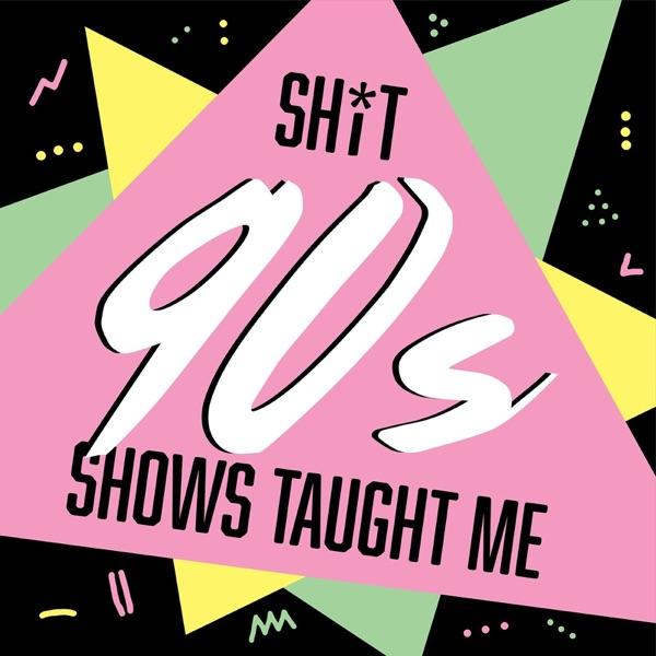 Shit 90s Shows Taught Me | Boy Meets World / Dawson's Creek/90s TV Artwork