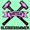 Sister Sledgehammer artwork