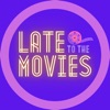 Late to the Movies artwork