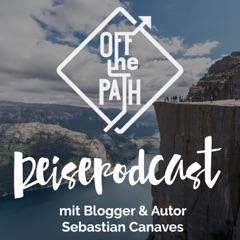 Sebastian Canaves - Wöchentliche Interviews mit Reisenden, Backpackern und