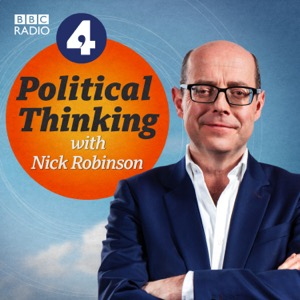 Political Thinking with Nick Robinson
