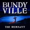 Bundyville: The Remnant