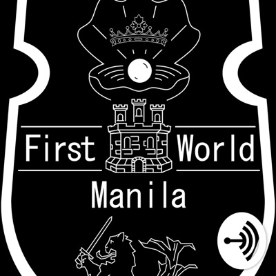 First World Manila