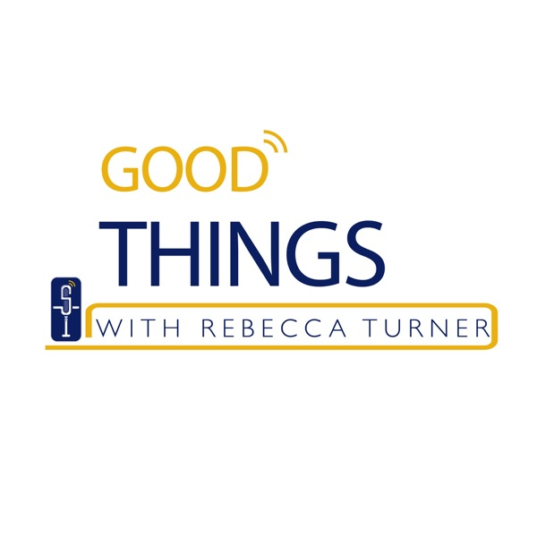 Good Things with Rebecca Turner Artwork