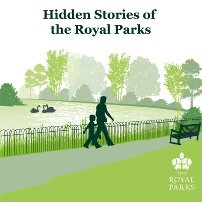 Hidden Stories of The Royal Parks