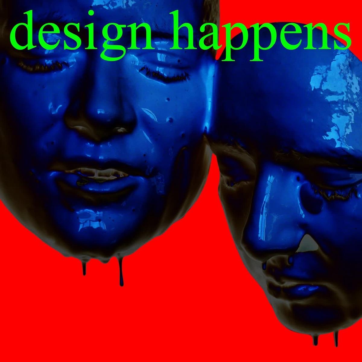design happens