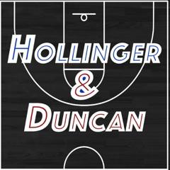 Hollinger & Duncan NBA Show - NBA Basketball Podcast