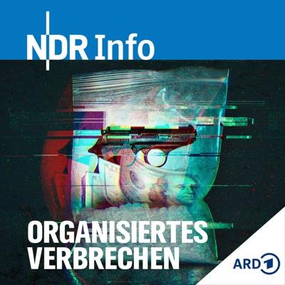Organisiertes Verbrechen - Recherchen im Verborgenen:NDR Info