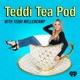 Teddi Tea Pod With Teddi Mellencamp