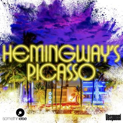 Hemingway's Picasso:Somethin' Else