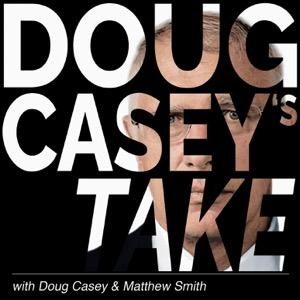 Doug Casey's Take