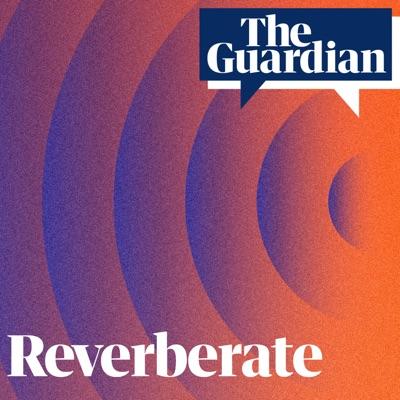Reverberate:The Guardian