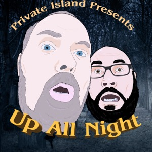 Up All Night: An Are You Afraid of the Dark Podcast