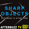 Sharp Objects Reviews and After Show - AfterBuzz TV Network