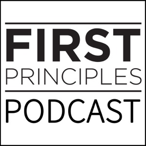 First Principles Podcast