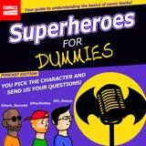 Superheroes For Dummies Ep22 - Doom Patrol