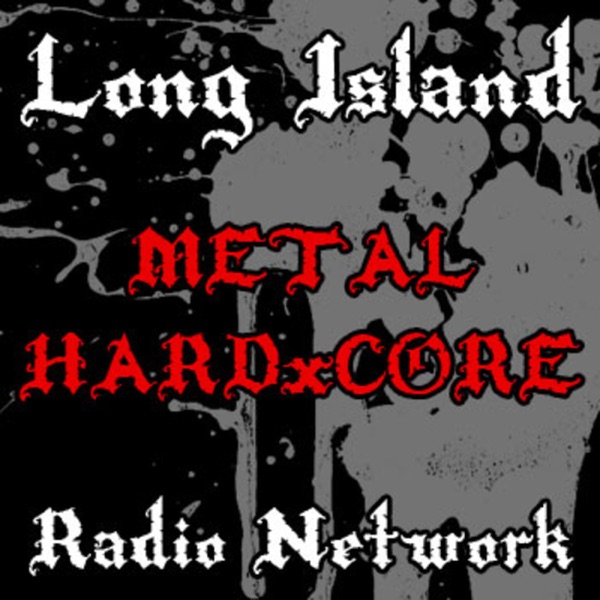 Long Island Metal Hardcore Podcast