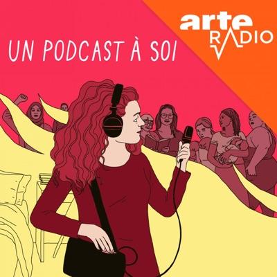 Un podcast à soi:ARTE Radio
