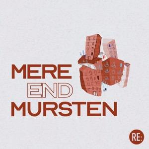 Mere end Mursten