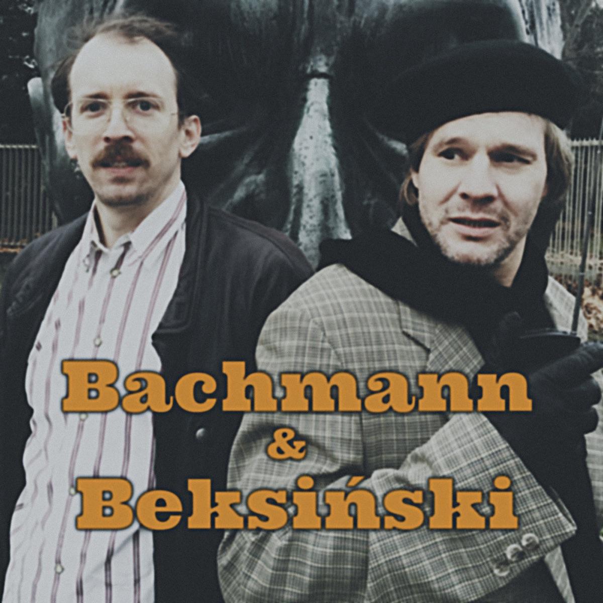 Bachmann & Beksinski