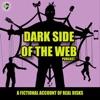 Dark Side of the Web artwork