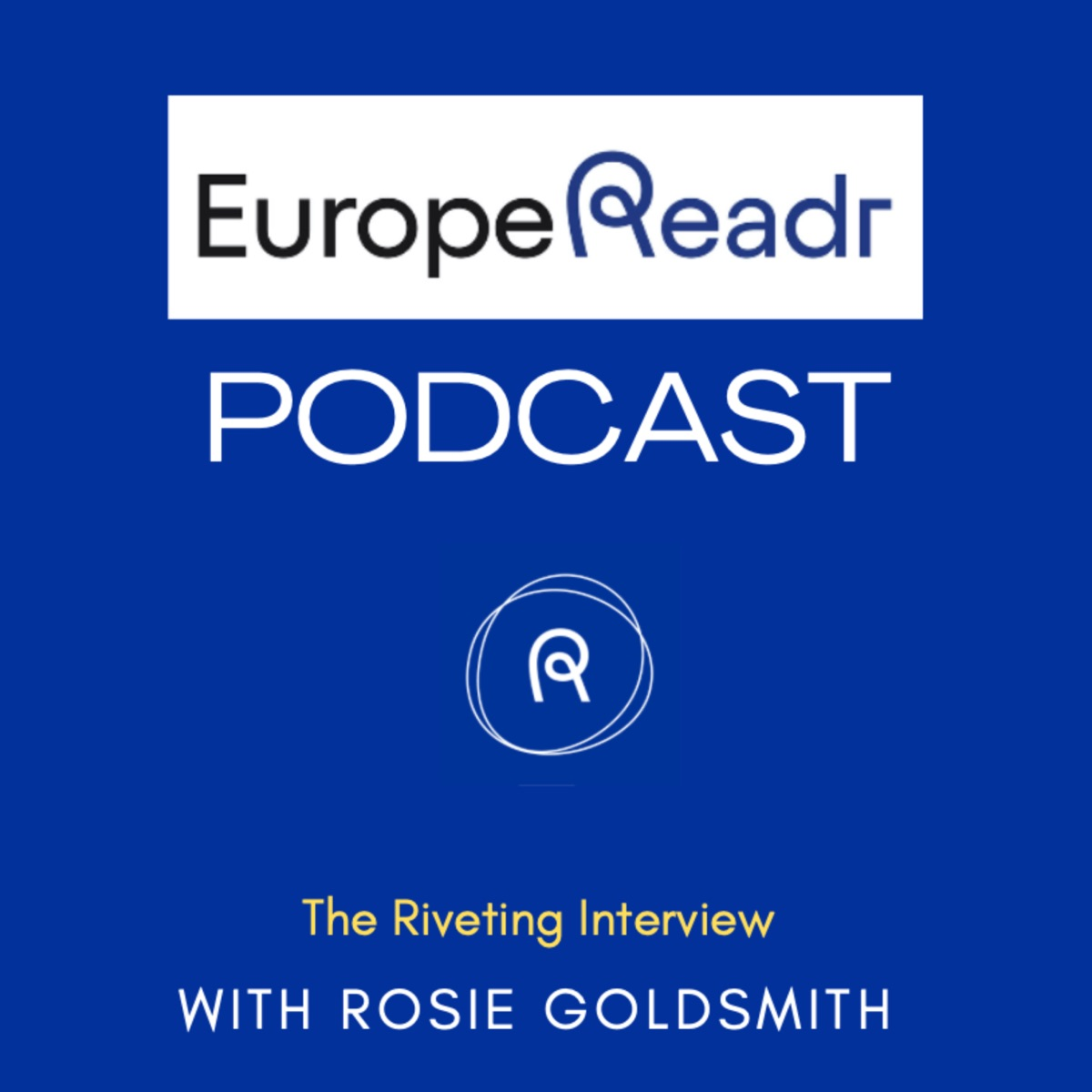 Europe Readr Podcast: The Riveting Interview