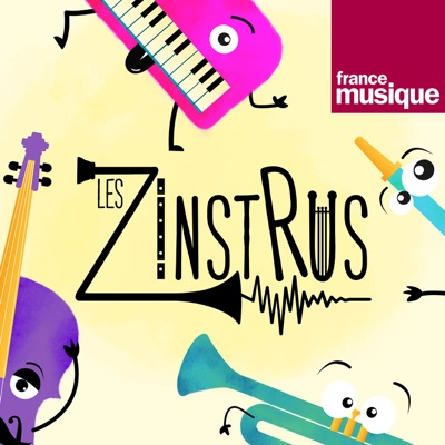 Les Zinstrus:France Musique