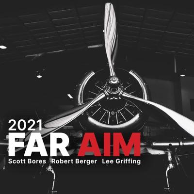 FAR AIM | Aviation Reg's | Aeronautical Info | FARAIM:Scott Bores | Robert Berger | Lee Griffing