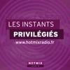 Hotmixradio : Les Instants Privilégiés avec Olivier RIOU