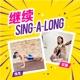 继续 Sing-a-Long