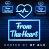 The From Tha Heart Podcast  artwork