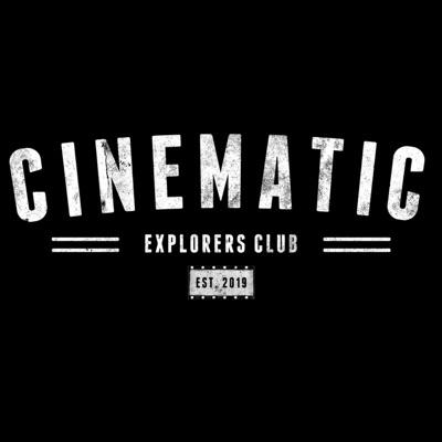 Cinematic Explorers Club Podcast