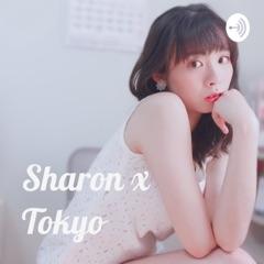 【Sharon x Tokyo 在日工作的台灣人】