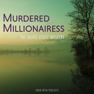 Murdered Millionairess: The Jackie Levitz Mystery