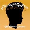 Fierce Fully Free: A Pep Talk from a Friend artwork