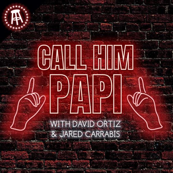 Call Him Papi with David Ortiz and Jared Carrabis