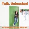 Talk, Unleashed  artwork