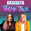 Catfish Trash Talk artwork