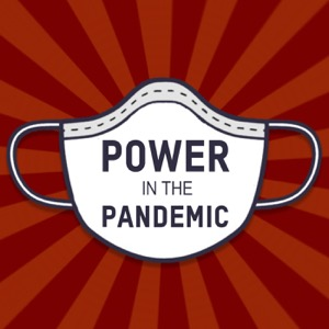 Power in the Pandemic