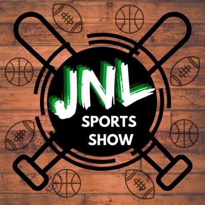 The JNL Sports Show