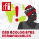 Des écologistes remarquables, portraits