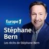 Les récits de Stéphane Bern