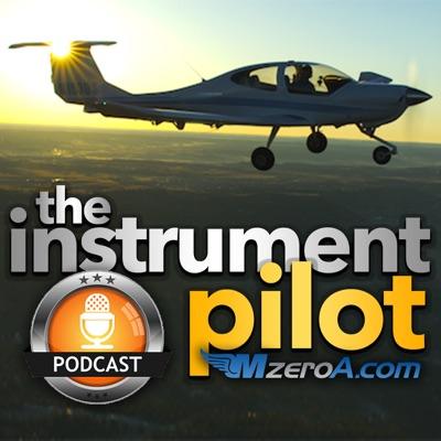Instrument Pilot Podcast by MzeroA.com:Instrument Pilot Podcast by MzeroA.com