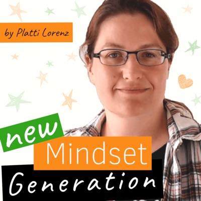 New Mindset Generation | Der disruptive Mindset-Podcast